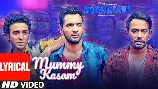 Mummy Kasam Lyrical   NAWABZAADE   Raghav   Punit   Dharmesh   Sanjeeda   Gurinder   Payal    Ikka