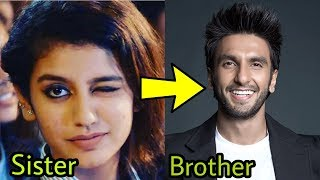 TOP 15 Unknown Siblings of Bollywood |PRIYA Prakash and Ranveer Singh
