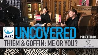 Uncovered: Thiem & Goffin Play Me Or You?