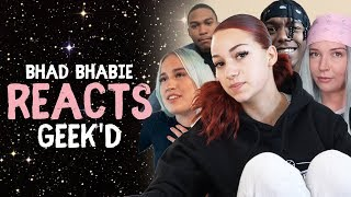 """BHAD BHABIE Reacts to """"Geek"""