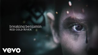 Breaking Benjamin - Red Cold River (Audio Only)