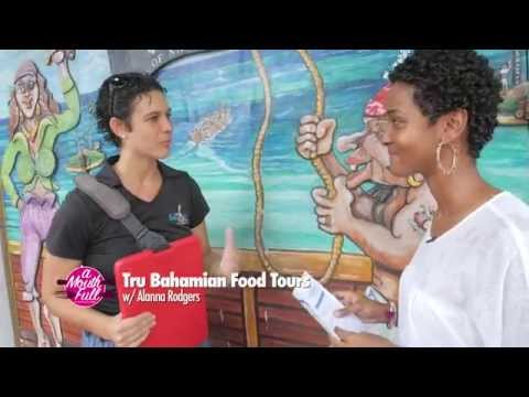 A Mouth Full 3-3 | Tru Bahamian Food Tours