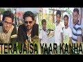 Tere Jaisa Yaar Kahan || A Heart Touchin...