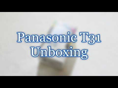 Panasonic T31 Unboxing and hands-on preview