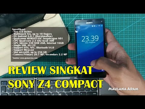 Rp 600RB-AN [Review Singkat] Sony Xperia Z4 Compact, Fitur Lengkap !! Mantab !