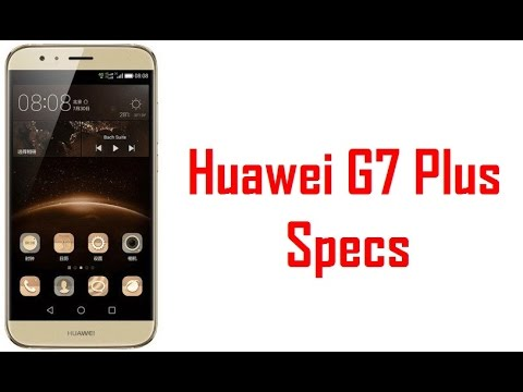 Huawei G7 Plus Specs, Features & Price
