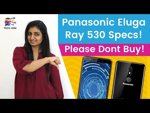 Panasonic Eluga Ray 530 Launch Date, Price in India, Review in Hindi, First Look, Specs, Features