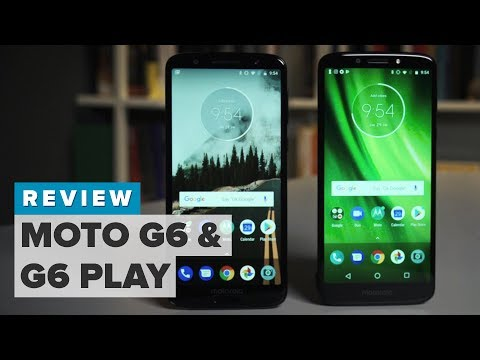 Motorola Moto G6 and G6 Play review