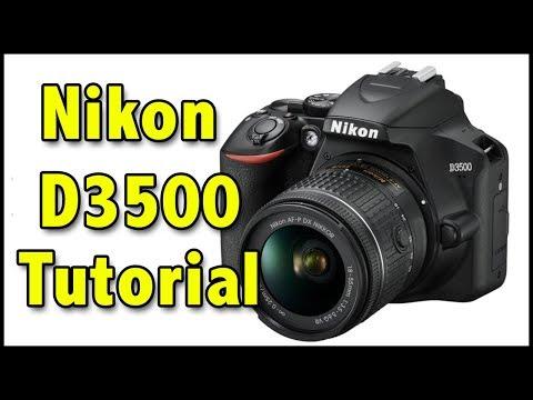 Nikon D3500 Full Tutorial Users Guide