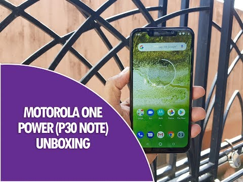 Motorola One Power (P30 Note) Unboxing, Hands on and Camera Samples