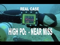 Rebreather - Near Miss - High PO2