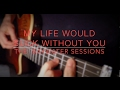 My Life Would Suck Without You - Kelly C...