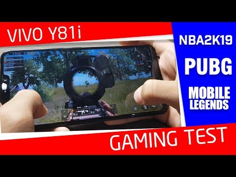 Vivo Y81i Gaming Test - PUBG, NBA2K19 and MOBILE LEGENDS