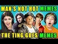 TEENS REACT TO MAN'S NOT HOT/THE TING ...