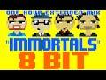 Immortals (1 Hour Mix) [8 Bit Cover Trib...
