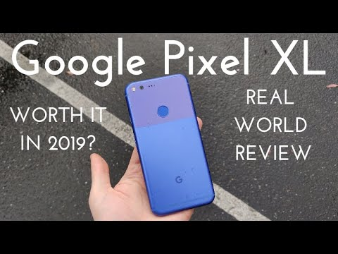 Google Pixel XL - Worth it in 2019? (Real World Review)