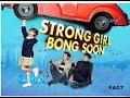 """STRONG GIRL BONG SOON GMA-7 Theme Song """"..."""