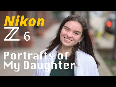 NIkon Z6 • Portraits of my Daughter