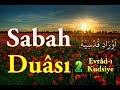 Sabah Duası 2, Allah Kabul Eylesin!