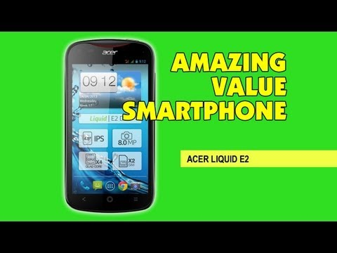 Acer Liquid E2 Smartphone Unboxing & First Look