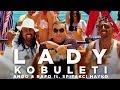 LADY KOBULETI -  Ando and Rafo ft. Spita...
