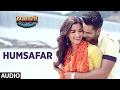 Humsafar (Full Audio Song) | Varun Dhawa...
