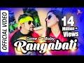 Come On Baby Rangabati | Official Video ...