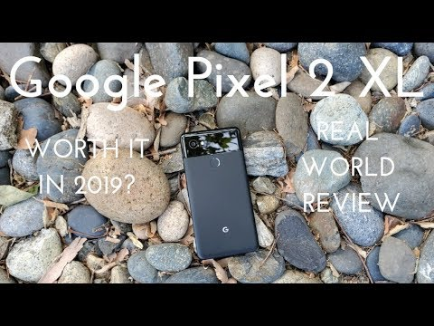 Google Pixel 2 XL - Worth it in 2019? (Real World Review)