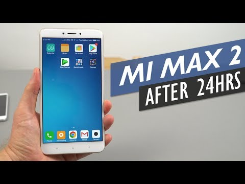 Xiaomi Mi Max 2  - Thoughts After 24 Hours.