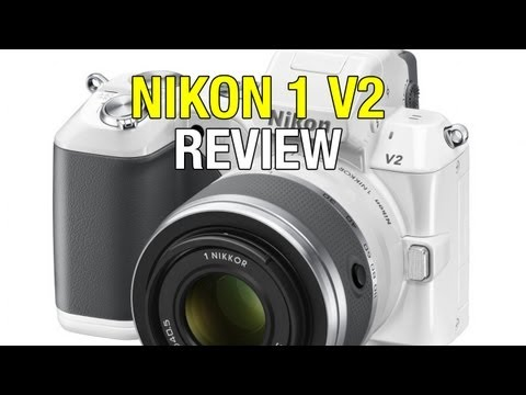 Nikon 1 V2 Digital Camera Review